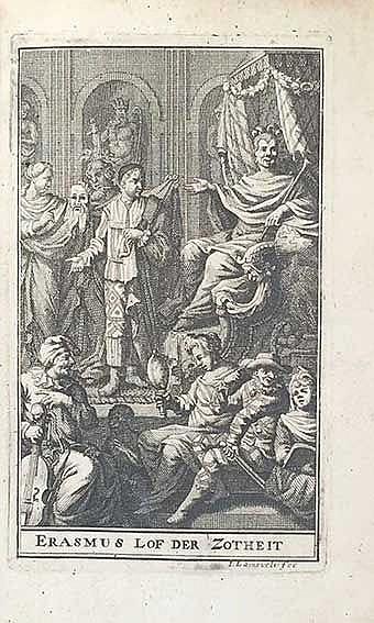 ERASMUS, (D.). De lof der zotheid, speelensgewys beschreven. Vert. d. F. v.