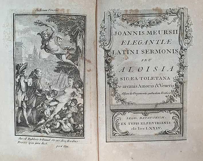EROTICA -- MEURSIUS, J. (=N. Chorier). Elegantiæ Latini sermonis seu Aloisi