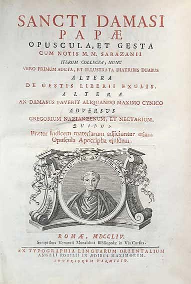 DAMASUS. Opuscula, et gesta cum notis M.M. Sarazanii. Iterum collecta, nunc
