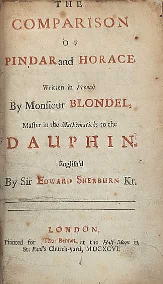 BLONDEL, F. The comparison of Pindar and Horace. English'd by E. Sherburn.