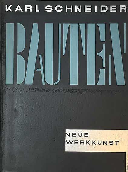 SCHNEIDER, K. Bauten. M. einer Einl. v. H. de Fries. Berl./Lpz./Wien, (1929