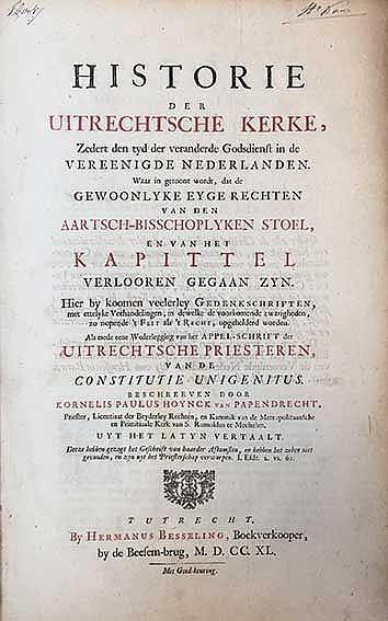 JANSENISM -- HOYNCK v. PAPENDRECHT, C.P. Historie der Uitrechtsche Kerke, z
