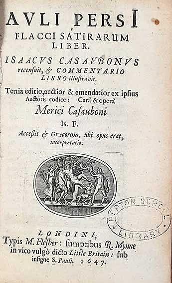 PERSIUS FLACCUS. Satirarum liber. I. Casaubonus rec., & comm. libro illustr