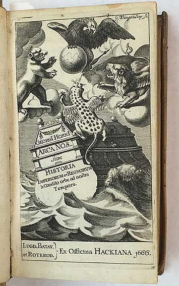 HORNIUS, G. Arca Noae, sive historia imperiorum et regnorum à condito orbe