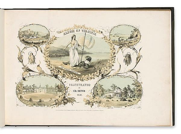 BEYER, EDWARD. 1820-1865. Album of Virginia. [Dresden & Berlin]: Beyer, 1858.