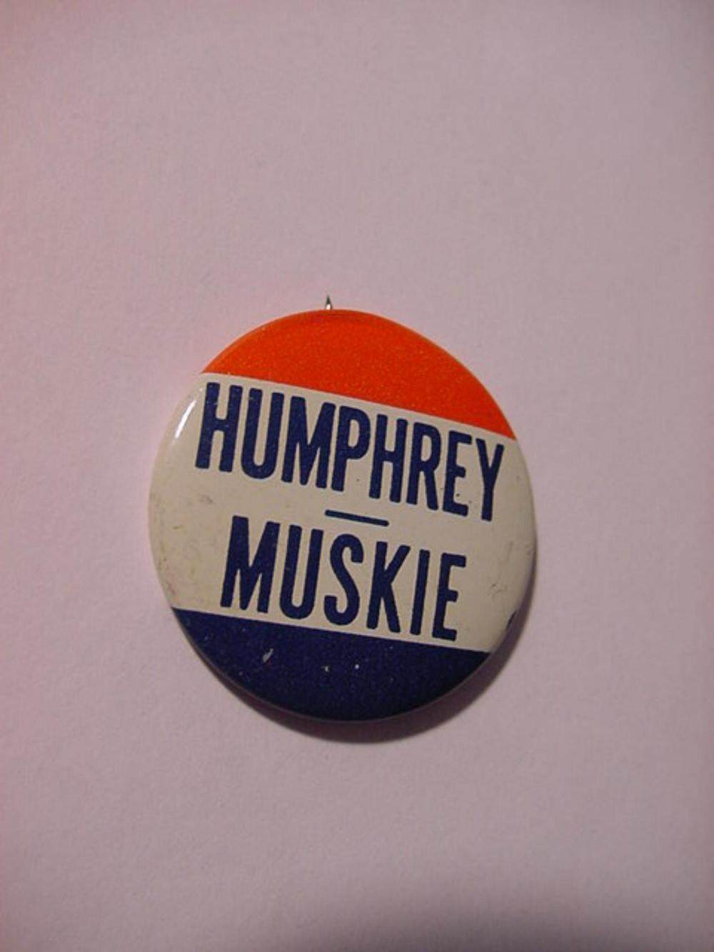HUMPHREY MUSKIE CAMPAIGN BUTTON