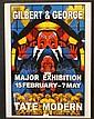 GILBERT & GEORGE (1942/43)  Affiche en couleurs sur papier. Signé par les  deux artistes.  75 x 49 cm