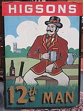 HIGSONS BREWERY '12th MAN' HANDPAINTED PUB SIGN, APPROXIMATELY 123cm x 89cm