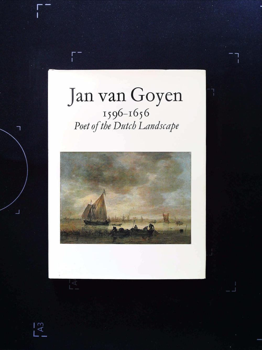 Jan Van Goyen 1596 1656 Poet Of The Dutch Landscape hardback book. Published by Allen Jacobs Gallery