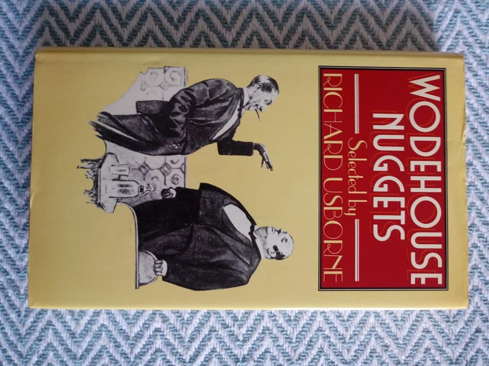 Wodehouse Nuggets hardback book with dust cover by Richard Usborne 231 pages signed by author on