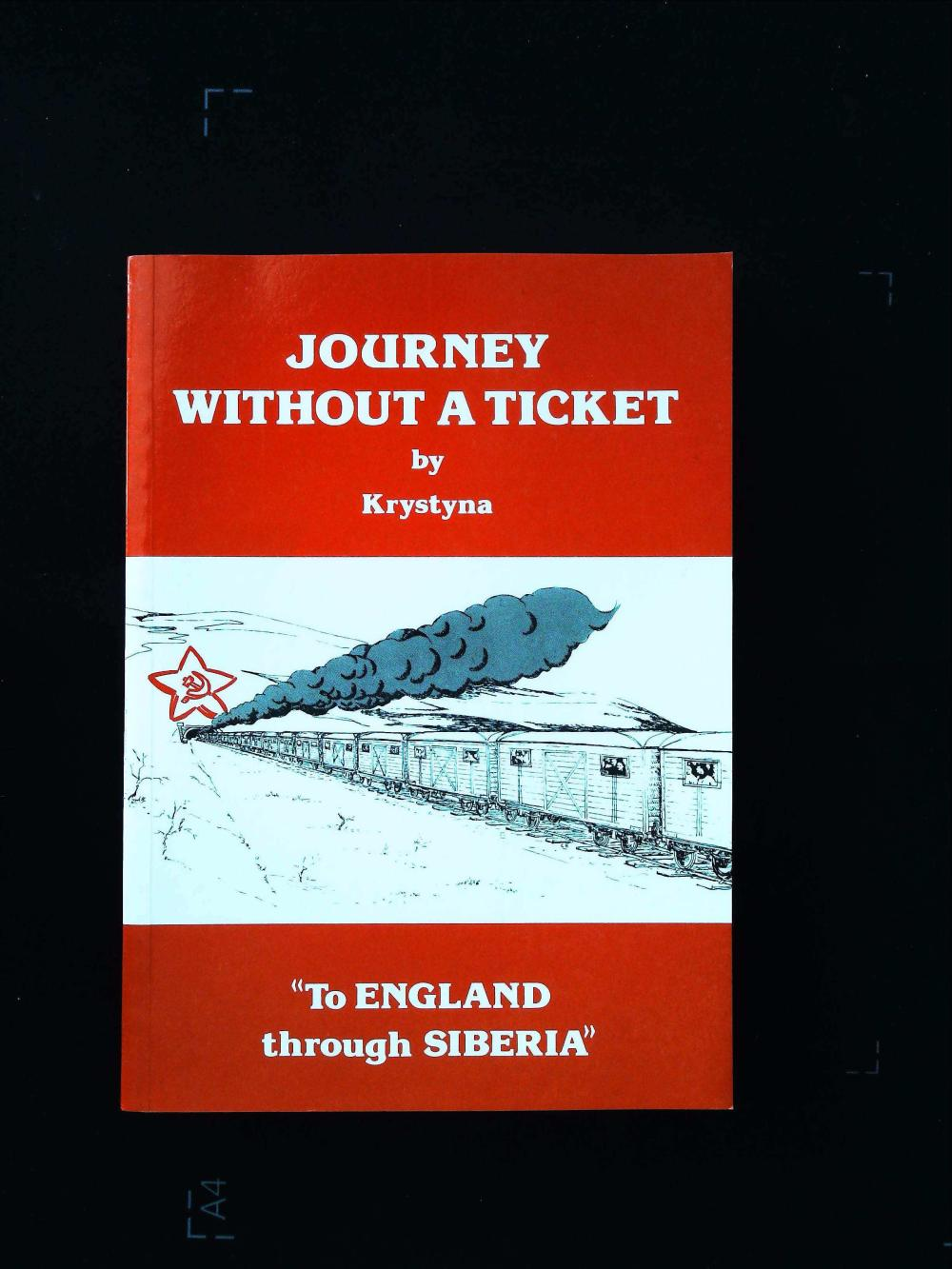Journey Without A Ticket To England through Serbia by Krystyna signed softback book including a