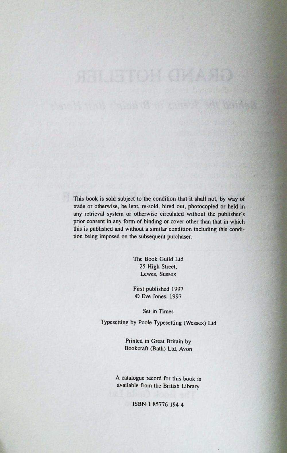 Grand Hotelier by Ronald F. Jones OBE signed hardback book 213 pages Published 1997 The Book Guild