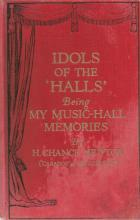 Idols of the Halls being my music by H Chance Newton hardback book. 1928 1st edition. Some fading