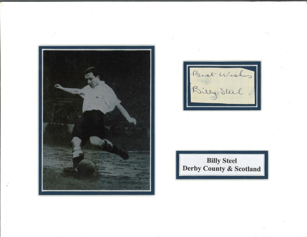 Billy Steel signature piece mounted alongside action b/w photo. (1 May 1923 - 13 May 1982) was a