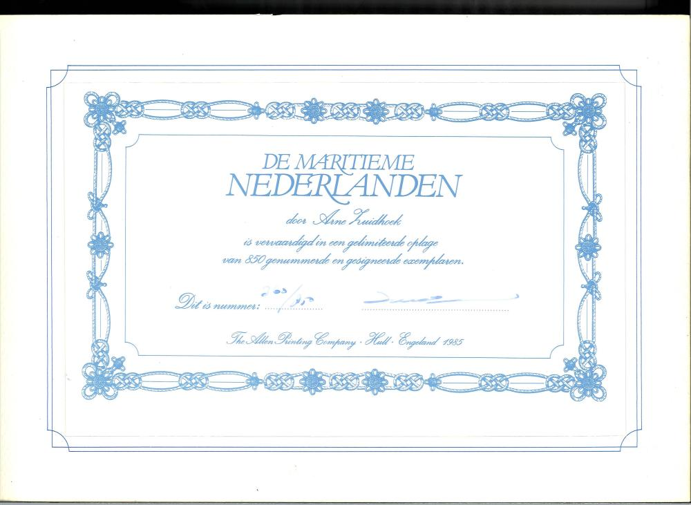 Arne Zuidhoek signed bookplate/certificate inserted inside The Maritime Netherlands hardback book.