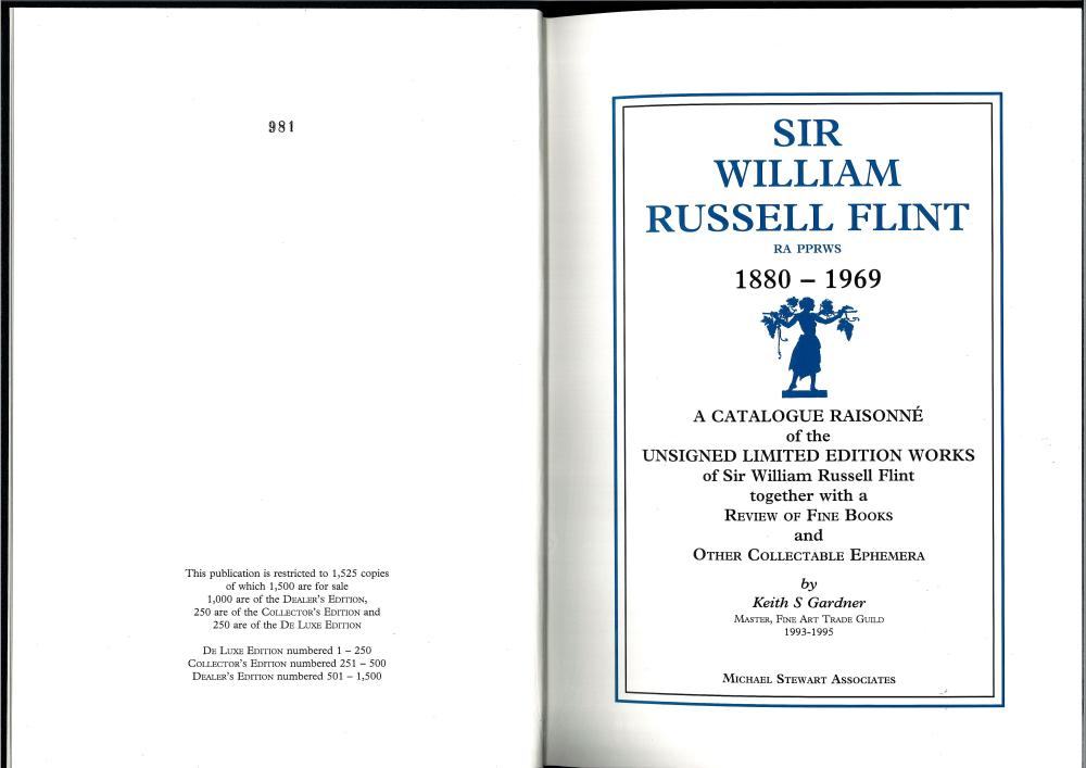 Sir William Russell Flint 1880 - 1969 A Catalogue Raisonne of the Unsigned Limited Edition Works