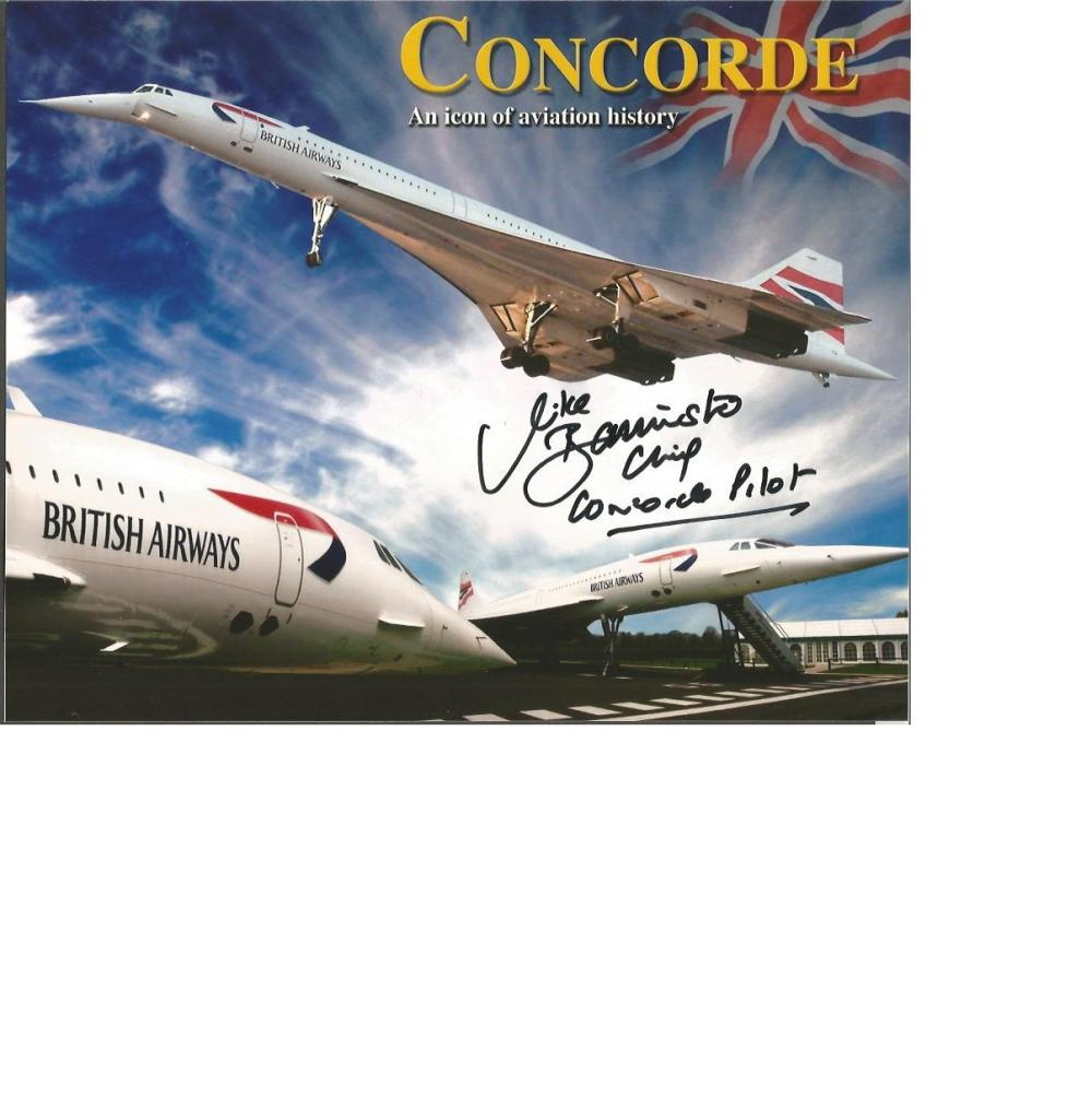 Concorde, three 10 x 8 colour photos each signed by Chief Test Pilot Captain Mike Bannister.