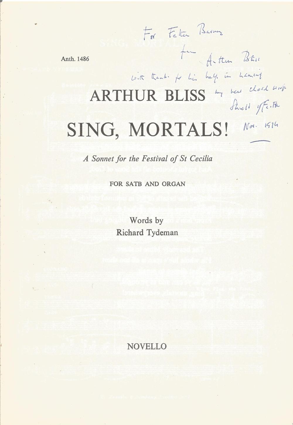 Arthur Bliss Signed music written for Fival Service Sing, Mortals! 1974, Karlheinz Stockhausen
