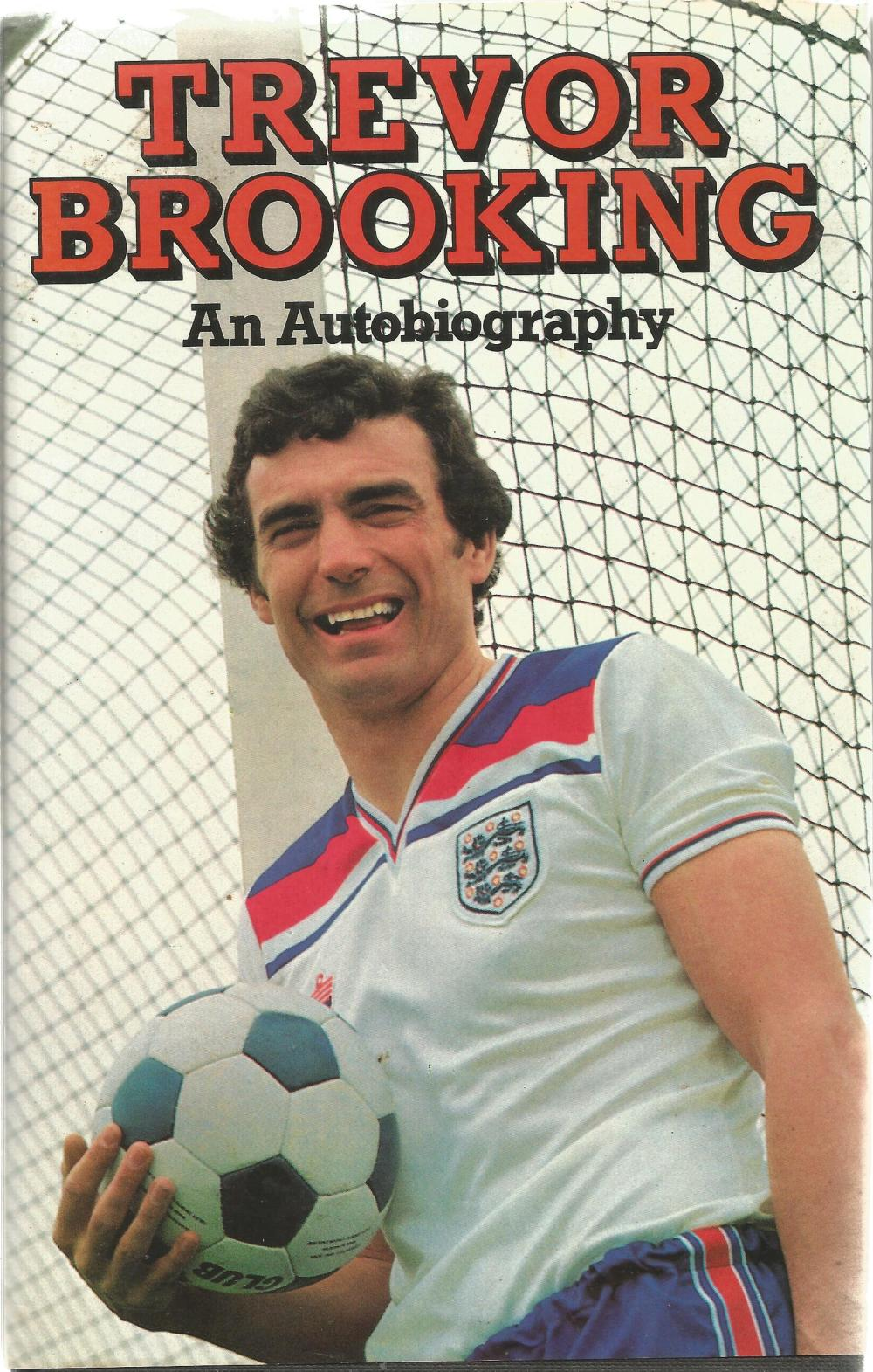 Trevor Brooking Hardback Book An Autobiography 1981 signed by the Author on the Title Page and dated