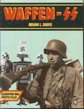Waffen SS by Brian L. Davis Blandford War Photo Files unsigned hardback book. Published 1986. Good