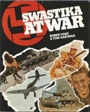 Swastika at War by Robert Hunt & Tom Hartman unsigned hardback book. Published 1975. Good Condition.
