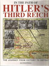 In The Path of Hitlers Third Reich The Journey from Victory to Defeat unsigned hardback book by