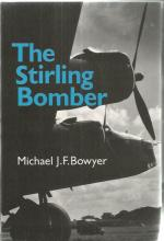 The Stirling Bomber unsigned hardback book by Michael J.F. Bowyer. 225 pages. Good Condition. All