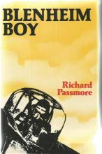 Blenheim Boy unsigned hardback book by Richard Passmore. 254 pages. Good Condition. All signed items