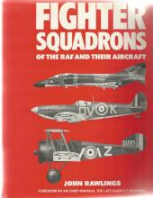 Fighter Squadrons of the RAF and their Aircraft unsigned hardback book by John Rawlings. 572