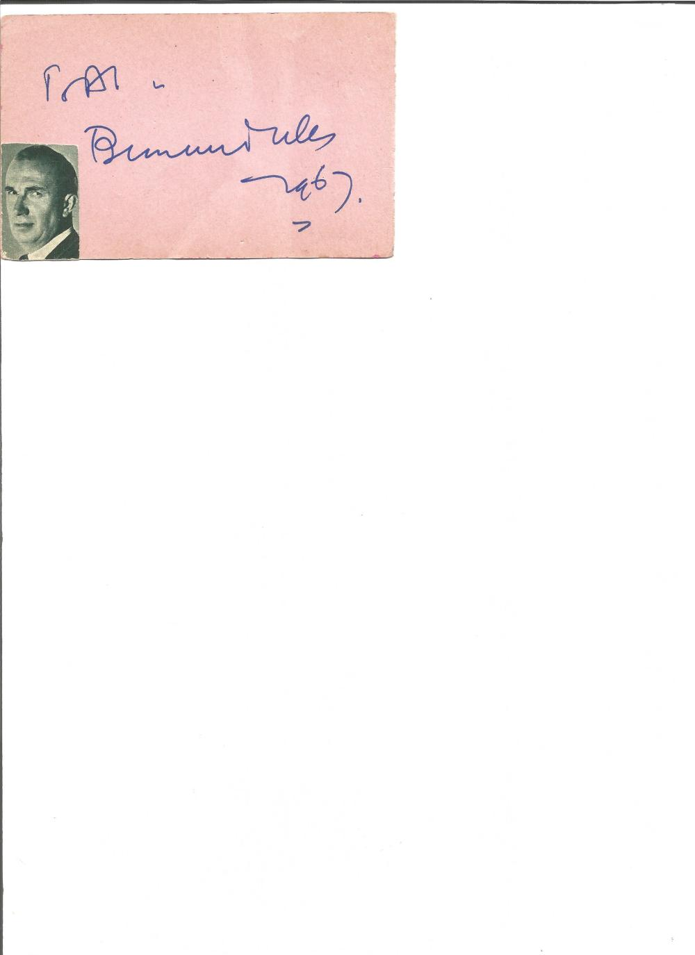 Bernard Miles signed album page. 27 September 1907 – 14 June 1991 was an English character actor,