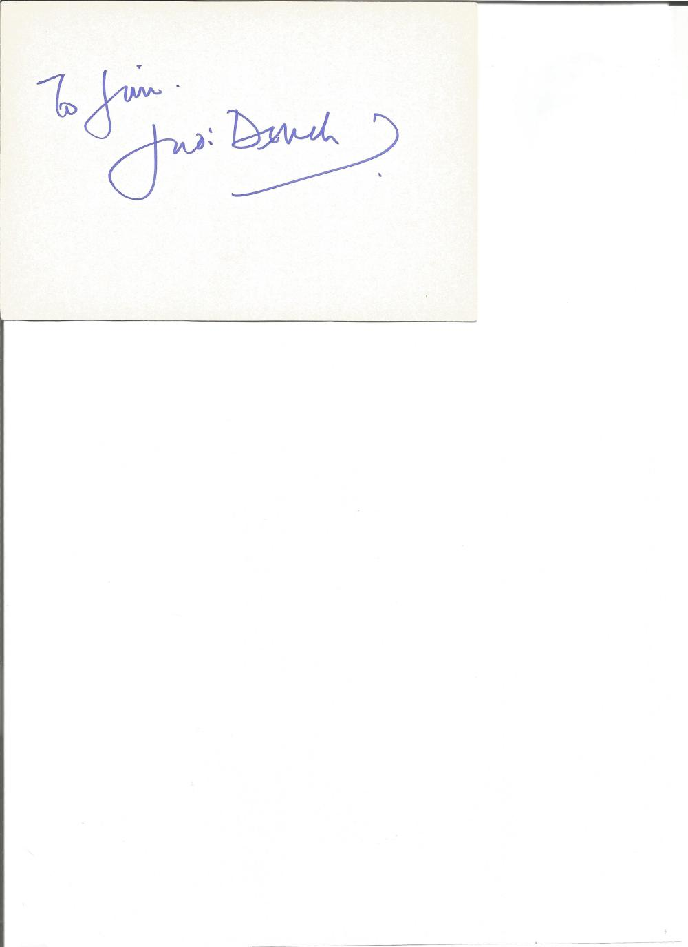 Judi Dench signed 6x4 card. Dedicated. Good Condition. All signed pieces come with a Certificate