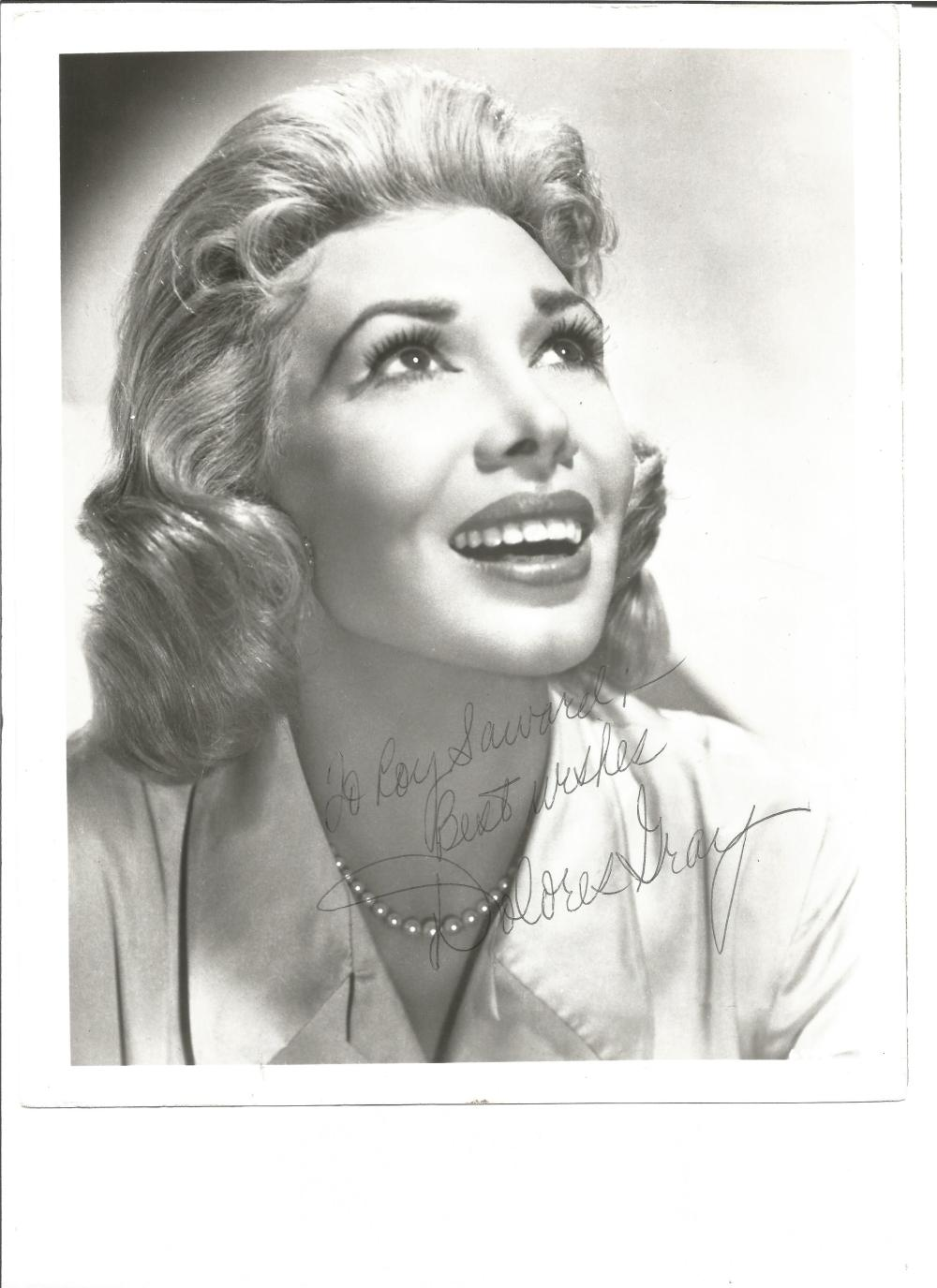 Dolores Gray signed 10x8 b/w photo. June 7, 1924 – June 26, 2002 was an American actress and singer.