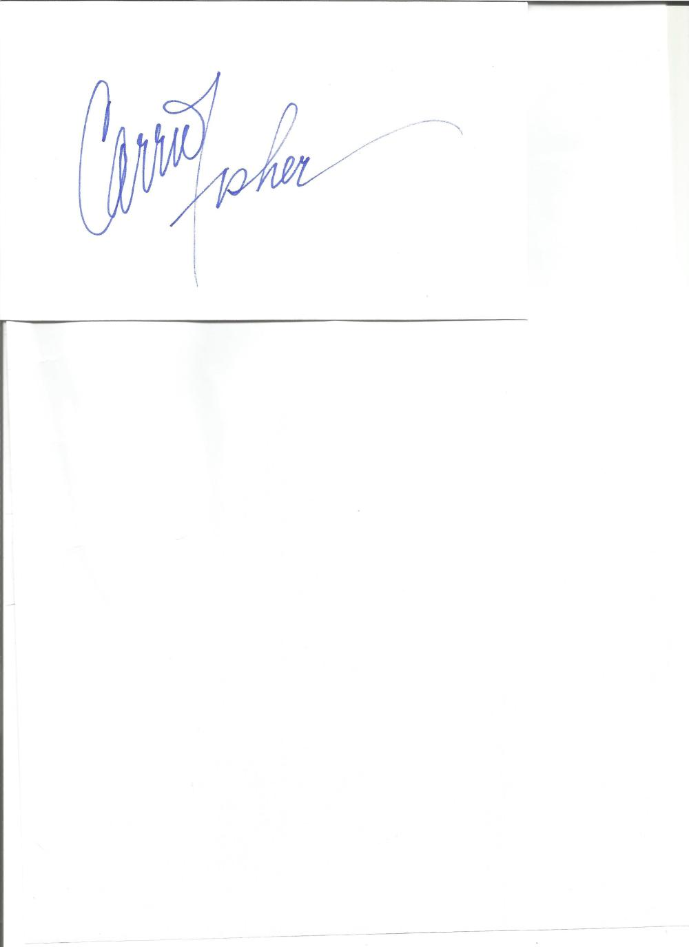 Carrie Fisher signed white card. American actress. Best known for playing Princess Leia in the