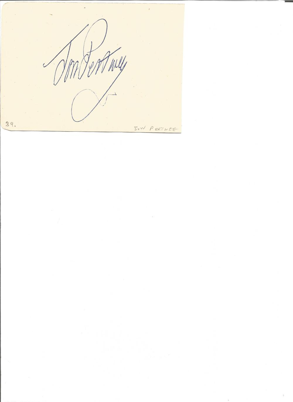 Jon Pertwee signed album page. English actor. Ossie Pickworth and Dick Burton on reverse. Good