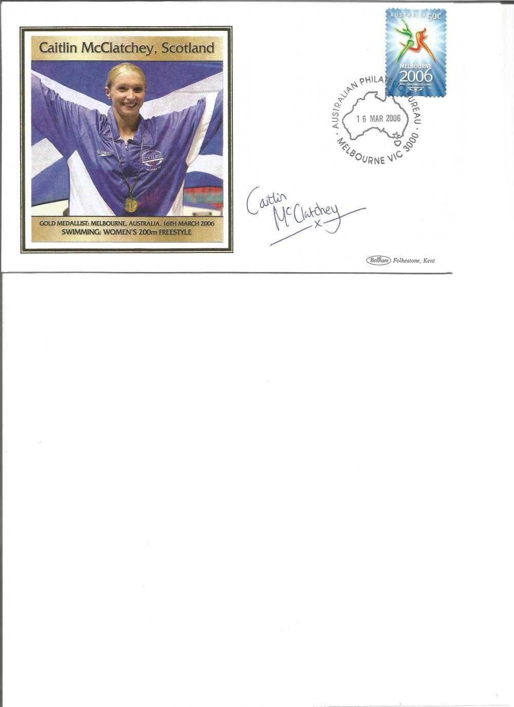 Caitlin McClatchey signed 2006 Australian Commonwealth Games FDC. Swimming gold medallist. Good
