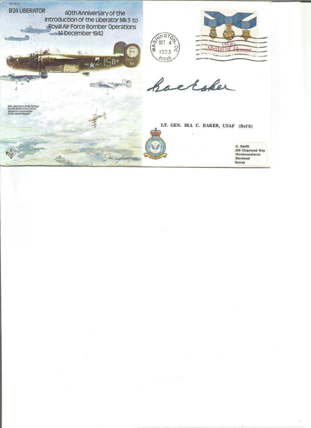 Lt Gen Ira C Eaker signed cover. Good Condition. All signed pieces come with a Certificate of