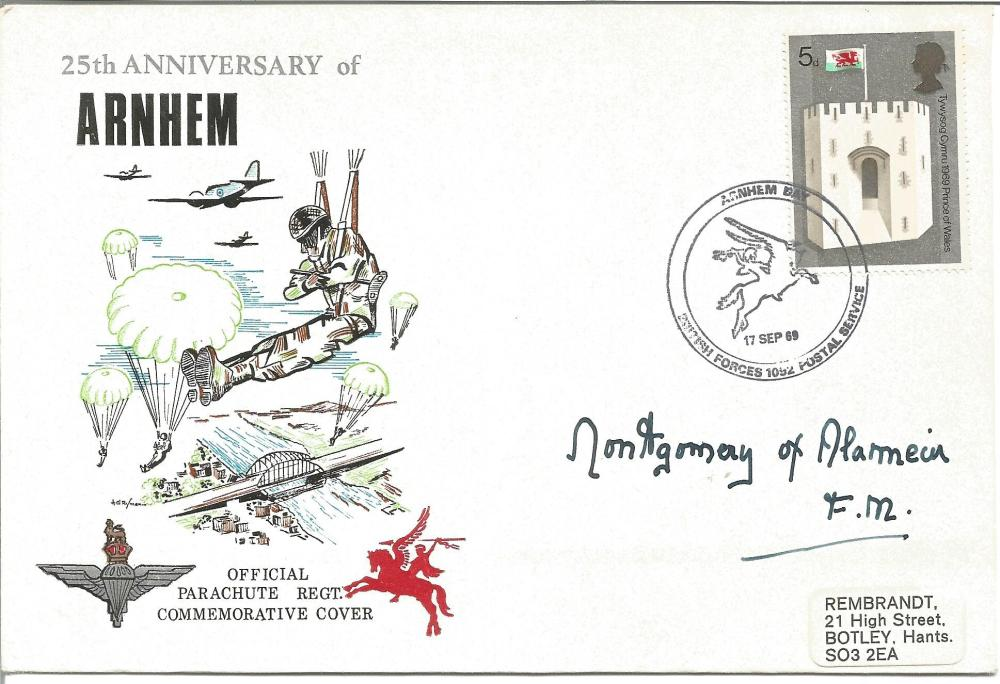 Montgomery of Alamein signed 25th Anniversary of Arnhem cover Official Parachute Regt