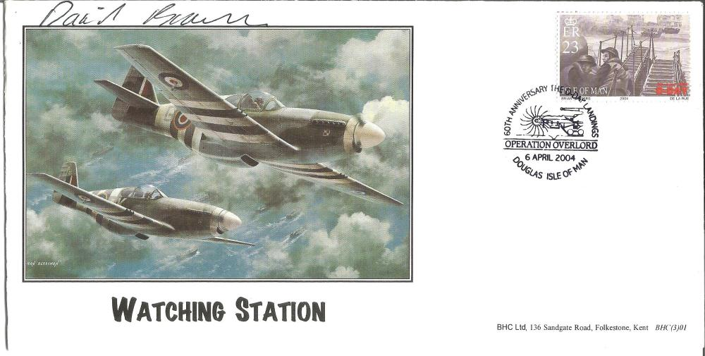D-Day Sqn Ldr David Brown signed Watching Station RAF FDC. Brown flew spitfires with 92 Squadron, On