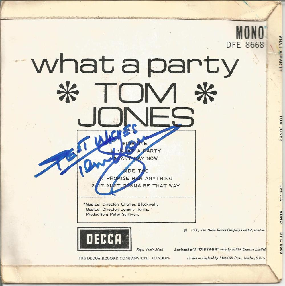 Tom Jones signed 45rmp record What a Party. Good Condition. All signed pieces come with a