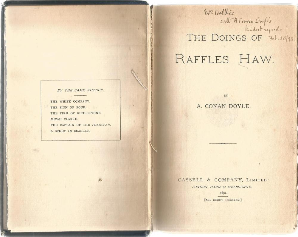 Sir Arthur Conan Doyle signed hard back book The Doings od Raffles Haw. Signed inside with A Conan
