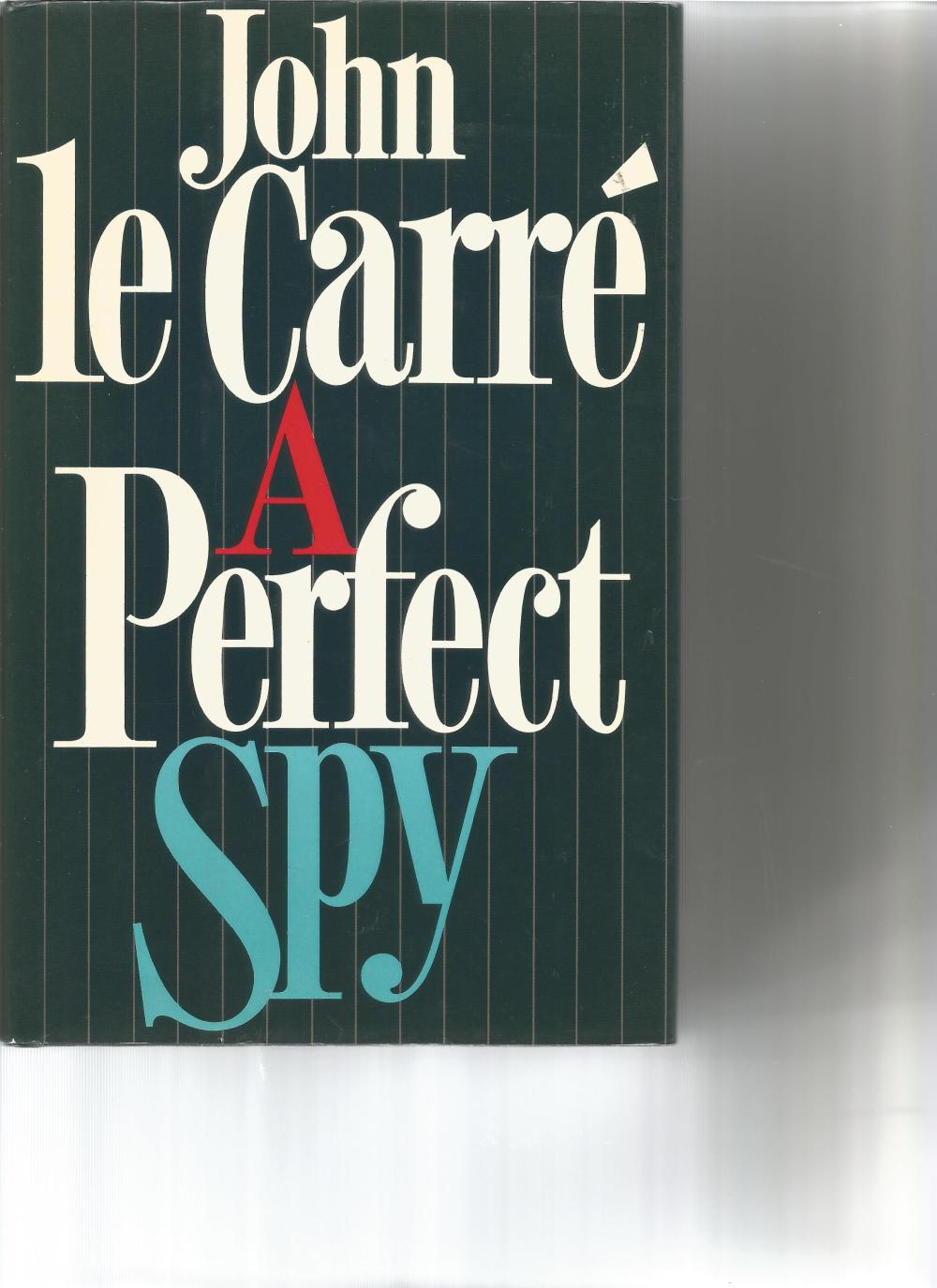 John le Carre signed A Perfect Spy hardback book. First edition. Rare Dedication