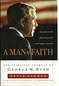 George W Bush & Laura Bush signed book A Man of