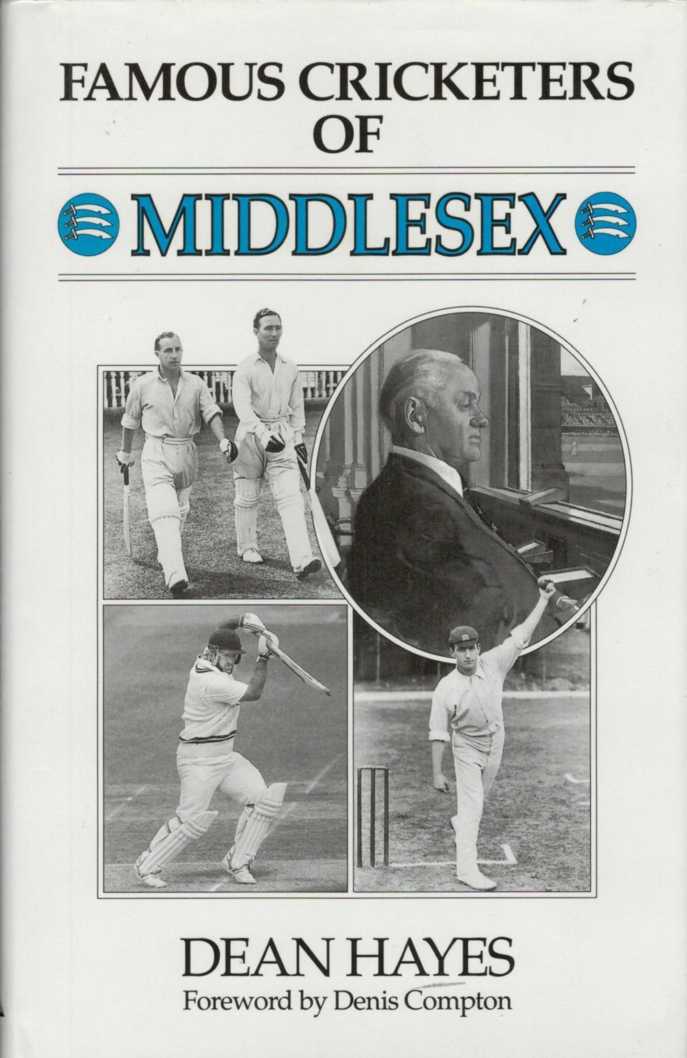 Cricket, Famous Cricketers of Middlesex by Dean Hayes Published in 1992, this hardback book is in