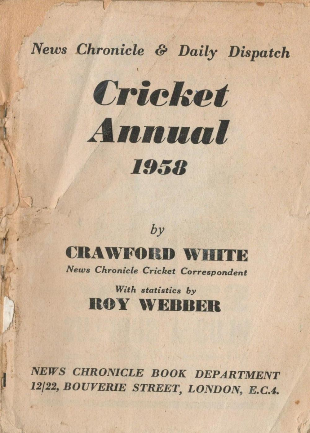 Cricket, Vintage News Chronicle and Daily Dispatch Cricket Annual 1958 by Crawford White Please
