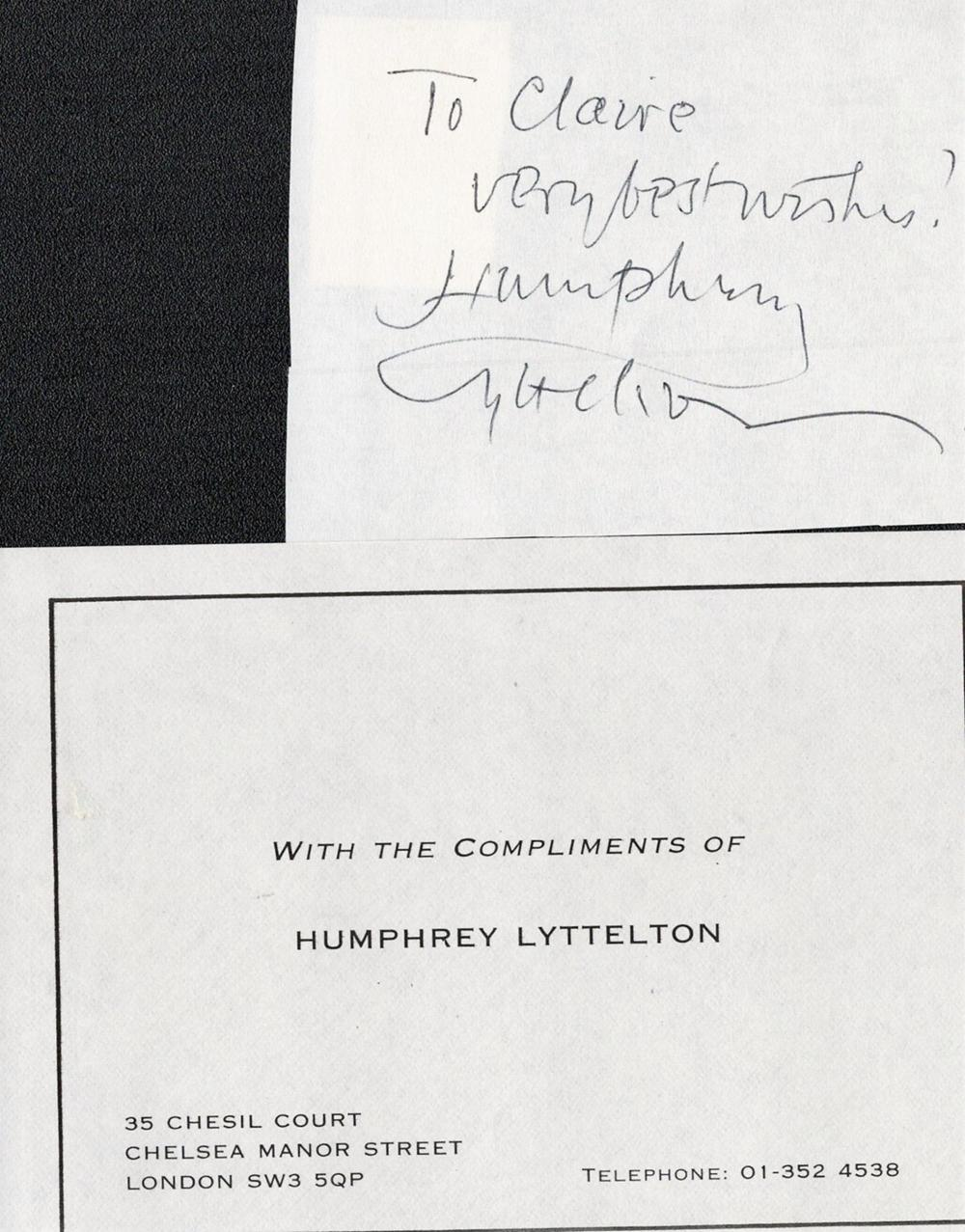 Humphrey Lyttelton signed and dedicated white page plus a compliments slip Lyttelton, also known