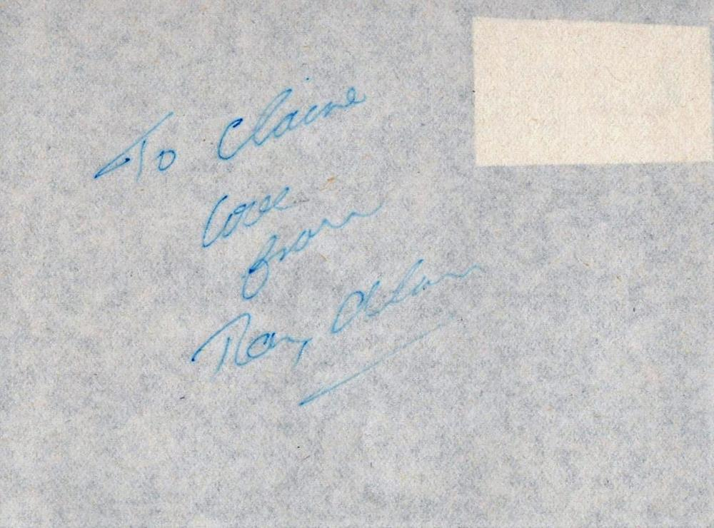 Ray Alan signed and dedicated white 4x5 white page, inscribed To Claire love from Alan (18 September