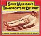 Spike MilliganTransports of Delight Excellent