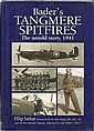 Baders Tangmere Spitfires hardback book by Dilip