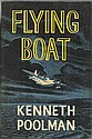 Flying Boat by Kenneth Poolman hardback book with