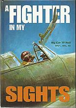 A Fighter in my Sights signed book by Wg Cdr TF